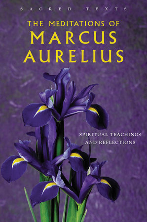 The Meditations of Marcus Aurelius by