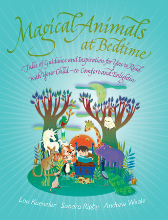 Magical Animals at Bedtime by Lou Keunzler