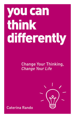 You Can Think Differently by Caterina Rando