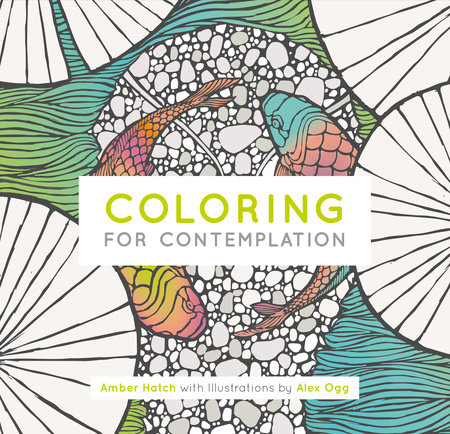 Coloring for Contemplation, Pocket Edition by Amber Hatch