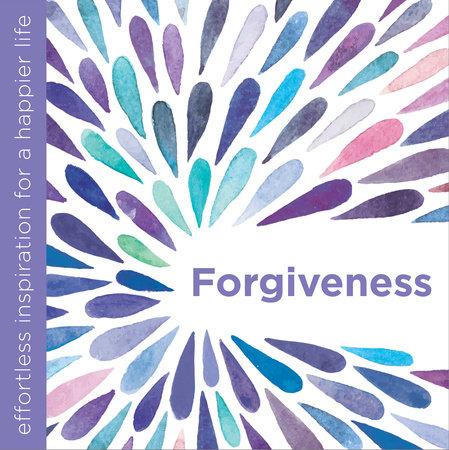 Forgiveness by Dani DiPirro