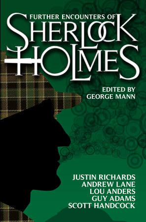 Further Encounters of Sherlock Holmes by