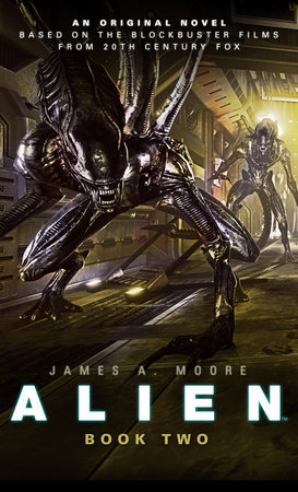 Alien: Sea of Sorrows (Novel #2) by James A. Moore