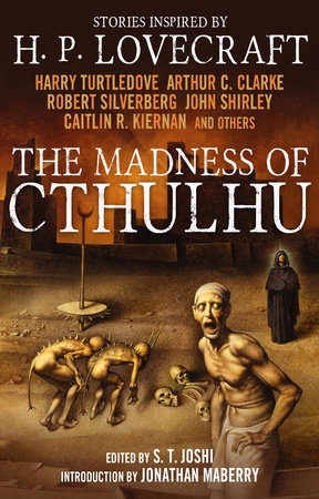 The Madness of Cthulhu Anthology (Volume One) by