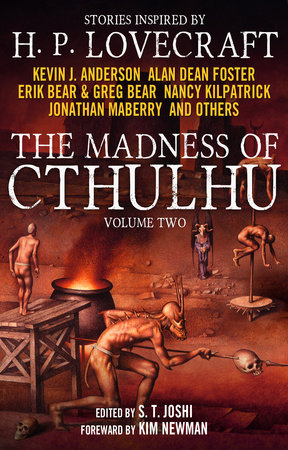 The Madness of Cthulhu Anthology (Volume Two) by S. T. Joshi