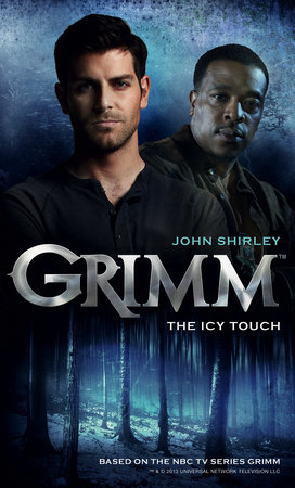 Grimm: The Icy Touch by John Shirley