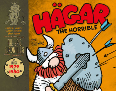 Hagar the Horrible: The Epic Chronicles: Dailies 1979-1980