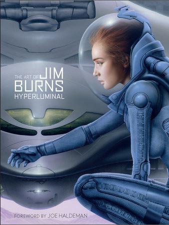 The Art of Jim Burns: Hyperluminal by Jim Burns