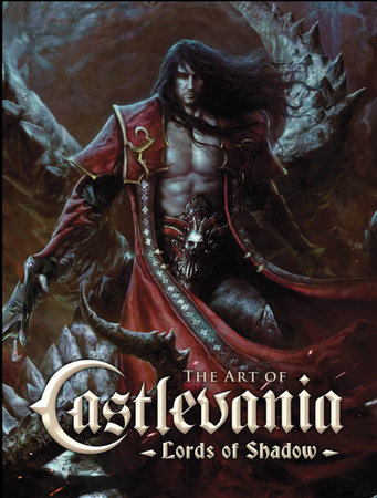 The Art of Castlevania: Lords of Shadow by Martin Robinson