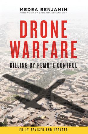 Drone Warfare by Medea Benjamin
