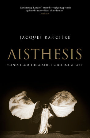 Aisthesis by Jacques Ranciere