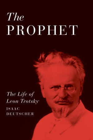 The Prophet by Isaac Deutscher