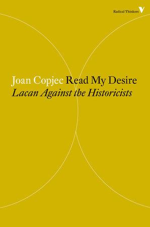 Read My Desire by Joan Copjec