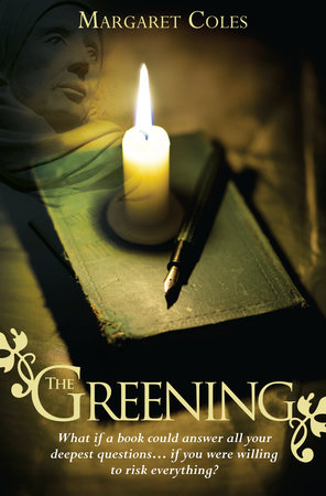 The Greening by Margaret Coles