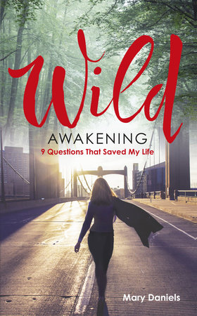 Wild Awakening by Mary Daniels