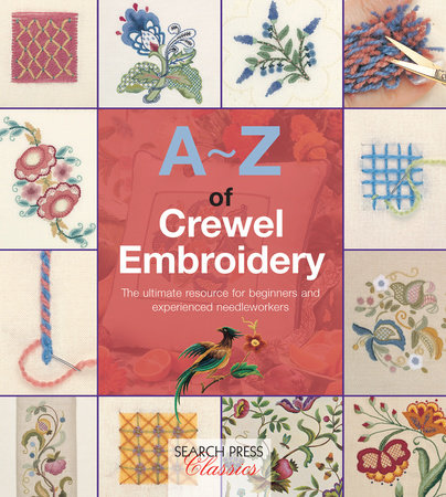 A-Z of Crewel Embroidery by Country Bumpkin