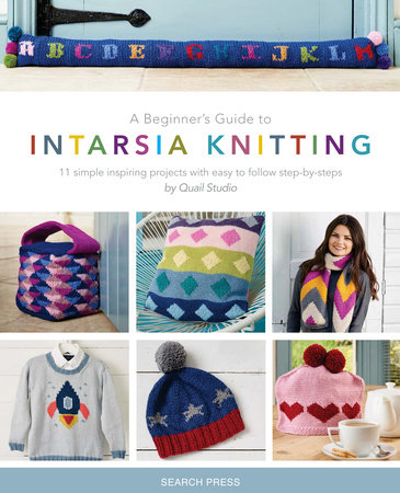Beginner's Guide to Intarsia Knitting, A by Quail Studio