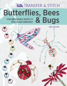 Transfer & Stitch: Butterflies, Bees and Bugs