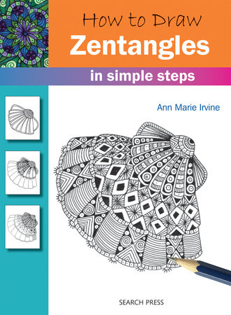 How to Draw Zentangles in Simple Steps by Ann Marie Irvine