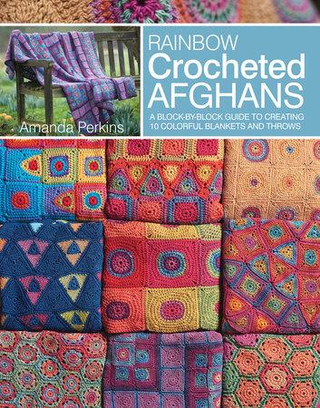 Rainbow Crocheted Afghans by Amanda Perkins