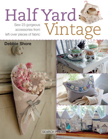 Half Yard# Vintage by Debbie Shore