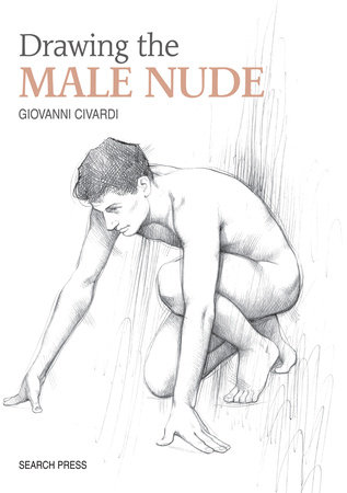 Drawing the Male Nude by Giovanni Civardi