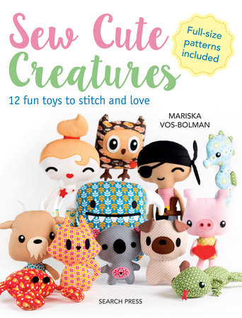 Sew Cute Creatures by Mariska Vol-Bolman