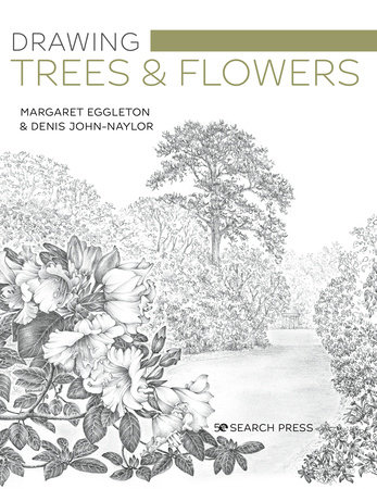 Drawing Trees and Flowers by Margaret Eggleton