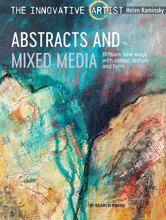 Innovative Artist: Abstracts and Mixed Media, The by Helen Kaminsky