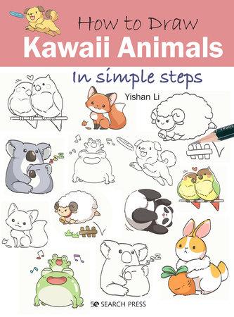 How to Draw Kawaii Animals in Simple Steps by Yishan Li