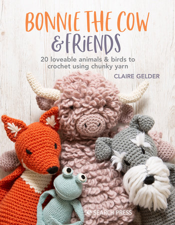 Bonnie the Cow & Friends by Claire Gelder