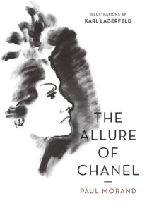 The Allure of Chanel (Illustrated)
