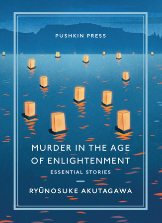 Murder in the Age of Enlightenment by Ryunosuke Akutagawa