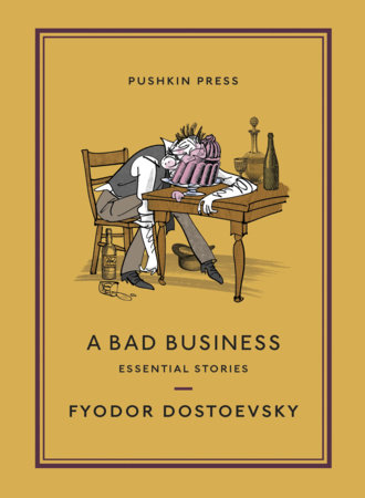 A Bad Business by Fyodor Dostoevsky