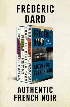 Authentic French Noir by Frédéric Dard