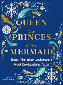 The Queen, the Princes and the Mermaid