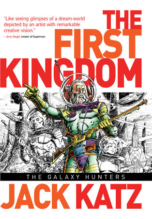 First Kingdom Vol 2: The Galaxy Hunters by Jack Katz