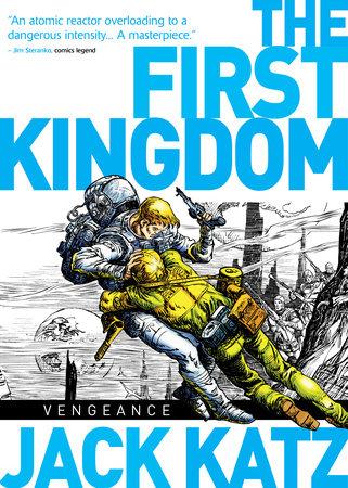 The First Kingdom Vol. 3: Vengeance by Jack Katz