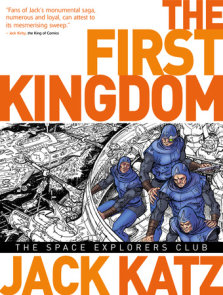 The First Kingdom Vol. 5: The Space Explorers Club