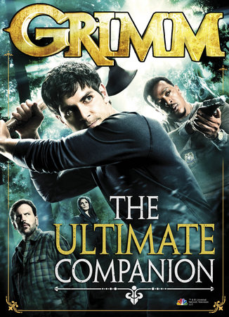 Grimm: The Ultimate Companion by Titan Books