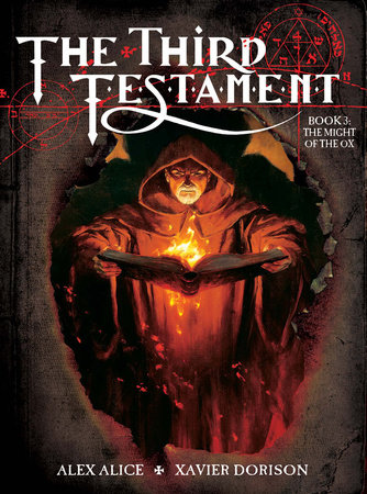 The Third Testament Vol. 3: The Might of the Ox by Xavier Dorison