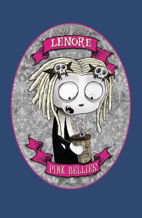 Lenore: Pink Bellies by Roman Dirge