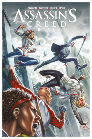 Assassin's Creed: Uprising Vol. 2: Inflection Point by Dan Watters and Alex Paknadel