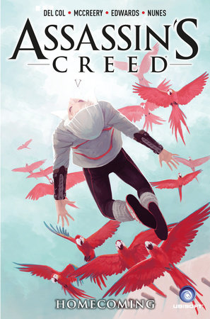 Assassin's Creed Vol. 3: Homecoming by Anthony Del Col and Conor McCreery