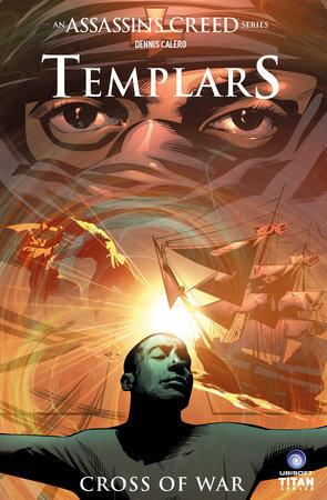 Assassin's Creed: Templars Vol. 2: Cross of War by Fred Van Lente