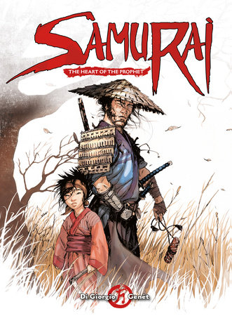 Samurai: The Heart of the Prophet by Jean-François Di Giorgio