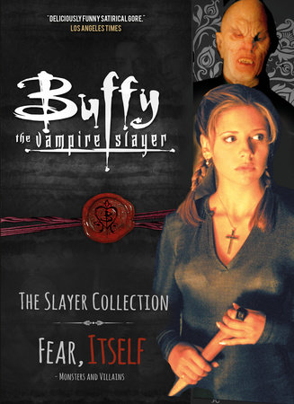 Buffy the Vampire Slayer, The Slayer Collection Vol 2, Fear Itself - Monsters & Villains by Titan