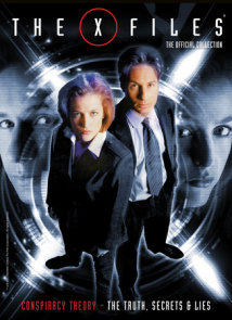 X-Files Vol. 3: Conspiracy Theory, The Truth, Secrets & Lies