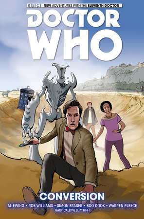 Doctor Who: The Eleventh Doctor Vol. 3: Conversion by Al Ewing and Rob Williams