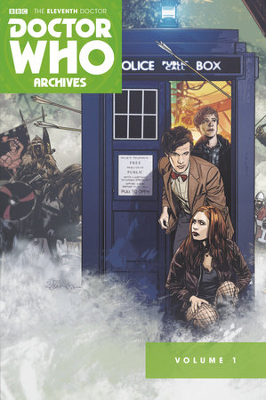 Doctor Who Archives: The Eleventh Doctor Vol. 1 by Tony Lee and Dan McDaid